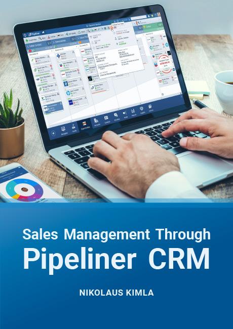 Sales Management Through Pipeliner CRM