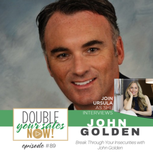 double your sales now featuring John Golden