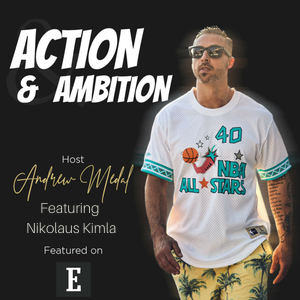 Action and Ambition featuring Nikolaus Kimla