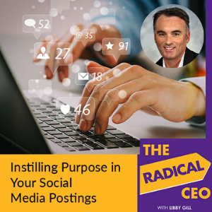 Instilling purpose in your social media posting with John Golden