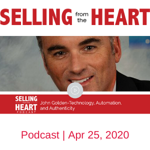 Selling from the heart featuring John Golden